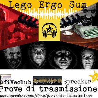 Prove di Trasmissione: Lego Ergo Sum