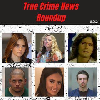 True Crime News (Amanda Knox, Lori Vallow, Samantha Josephson)