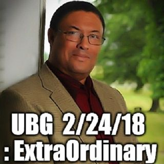 The Unpleasant Blind Guy : 2/24/18 - ExtraOrdinary