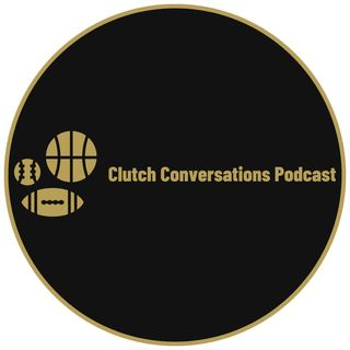 Clutch Conversations Episode 4: Carrington Harrison of 610 Sports Radio KC