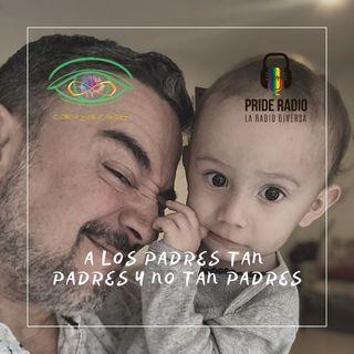 A los Padres tan padres y a los no tan padres!