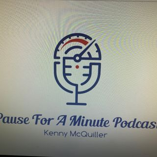 Pause For A Minute Podcast