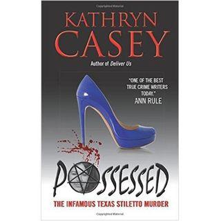 POSSESSED-Kathryn Casey
