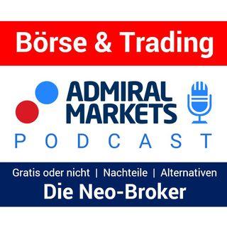 Die Neobroker | GRATIS traden? | Aktienhandel günstiger | Vorteile & Nachteile | Alternativen (fallende Kurse!)