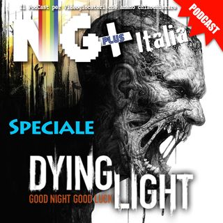 NGpluSpeciale #DYINGLIGHT