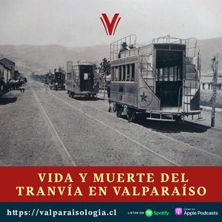Vida y Muerte del Tranvía en Valparaíso | Archivos de papel