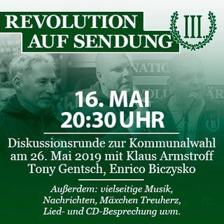Revolution auf Sendung #019 - 16. Mai - Diskussionsrunde zur Kommunalwahl am 26. Mai