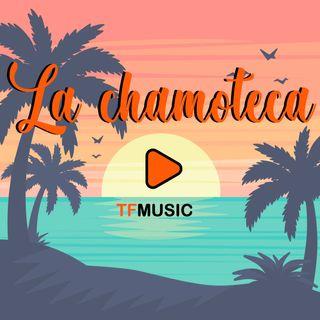 LA CHAMOTECA - 17 MAYO 2019
