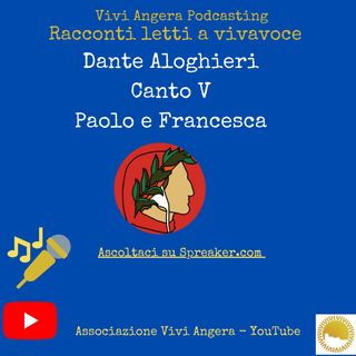 Dante canto V Paolo e Francesca ( Legge Adele Boari)