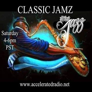 Classic Jamz *All That Jazz* 1-5-19
