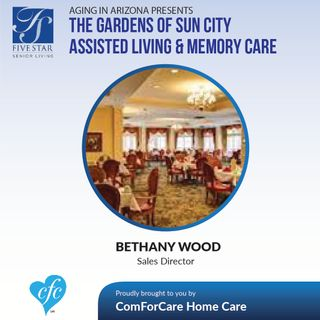 11/20/16: The Gardens of Sun City Assisted Living & Memory Care on Aging in Arizona with Bethany Wood, Sales Director and Presley Reader