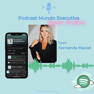 Episódio Mulheres com Fernanda Maciel e a Psicologia positiva