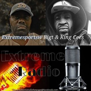 Extremesportsw BigT& King Cees