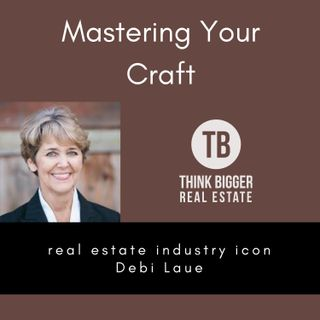 Debi Laue- Mastering Your Craft