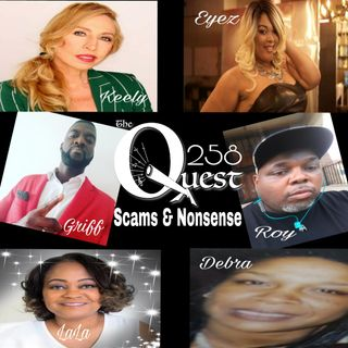 The Quest 258. Scams & Trump Non-Conceding