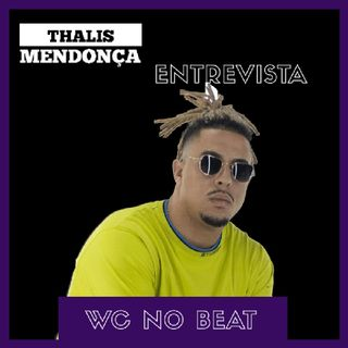 ENTREVISTA: WC no BEAT fala sobre novos projetos, Lollapalooza e movimento Trap/Funk