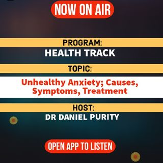 Health Track | Unhealthy Anxiety; Causes, Symptoms, Preventions, Treatments