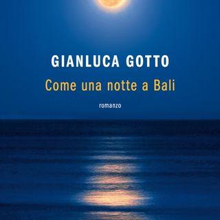 "Gianluca Gotto ""Come una notte a Bali"""