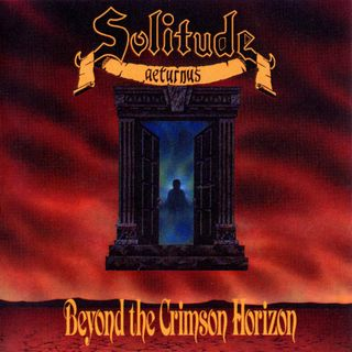 #14 Solitude Aeturnus-Beyond the crimson