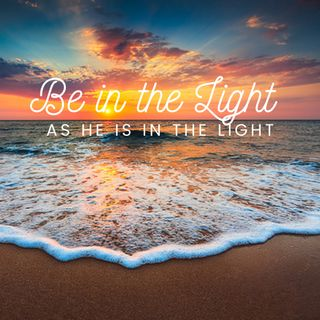 Be in the Light