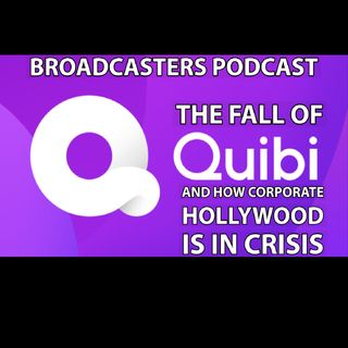 The Fall of Quibi and How Corporate Hollywood is In Crisis BP102420-145