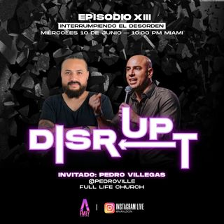 Disrupt Episodio 13 interrumpiendo el desorden