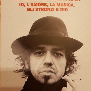 Marco Castoldi: Il Libro Di Morgan- Io,l'amore,la Musica,gli Stronzi E Dio- Maestri - Manifesto Dei Concordi