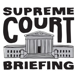 Supreme Court Briefing