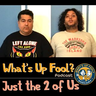 Ep 252 - Just the 2 of Us
