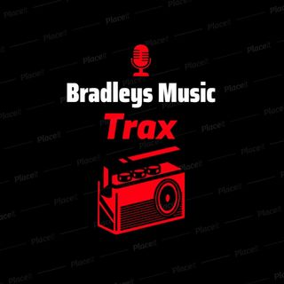 Bradley's Music Trax October 12th