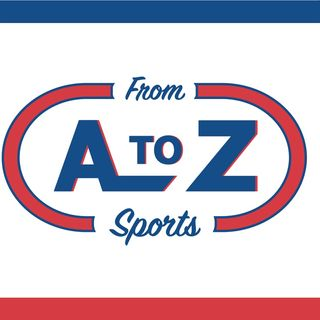 From A to Z Sports (Episode 3)