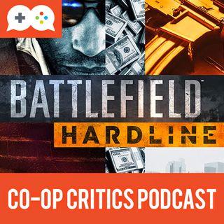 Co-Op Critics 012--Battlefield Hardline
