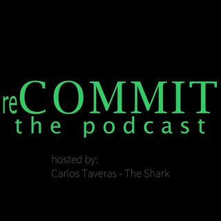 reCOMMIT The Podcast - E02: Do More by Doing Less