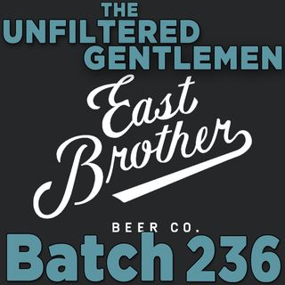 Batch236: East Brother Beer Company's Rob Lightner