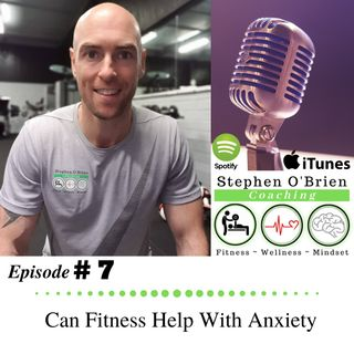 Can Fitness Help With Anxiety
