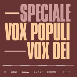 Stagione 2, Puntata 4 - Vox populi, vox Dei