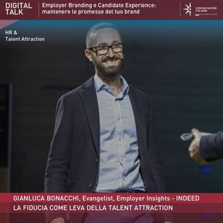 Digital Talk | La Fiducia come Leva della Talent Attraction | Keynote Speech | Your Brand Your Promise | Indeed