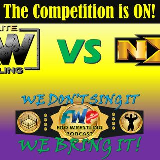 AEW vs NXT - The Competition IS ON!