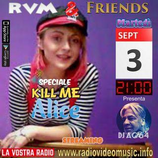 RVM&FRIENDS - KILLME ALICE