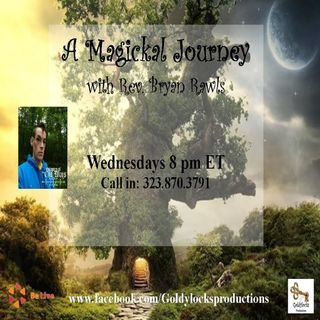 A Magickal Journey Show ~ 30May2018