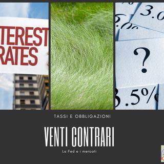 #198 La Borsa...in poche parole - 10/7/2019 - Venti contrari