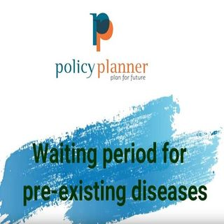 Waiting Period For Pre-existing Diseases In Health Insurance  Explained In Hindi  Policy Planner