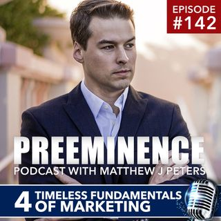 142 - 4 Timeless Fundamentals of Marketing