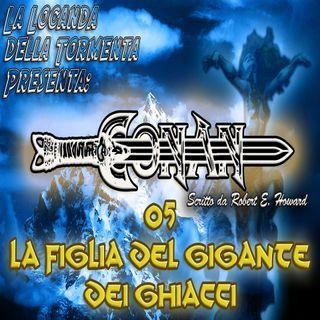 Audiolibro Conan 05- La figlia del gigante dei ghiacci
