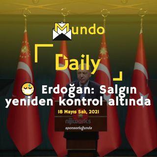 😷 Erdoğan: Salgın yeniden kontrol altında