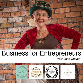 Business For Entrepreneurs With Jane Grayer