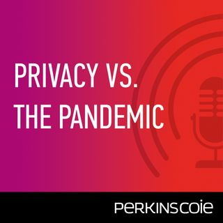Containing the Pandemic Under the GDPR: Perspectives from Italian Privacy Counsel Laura Liguori - Episode 3
