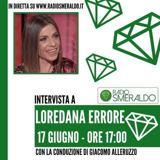 Loredana Errore | Intervista