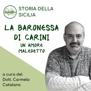 Storia della Sicilia: La Baronessa di Carini