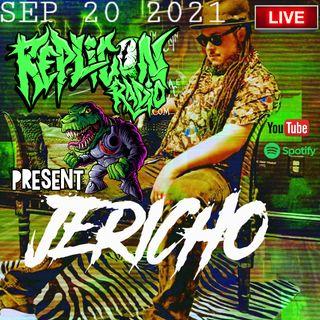 JERICHO  - 9/20/21 REPLICON RADIO